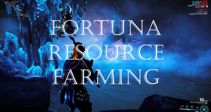 Fortuna Rare Resource Farming Guide | Warframe-School com
