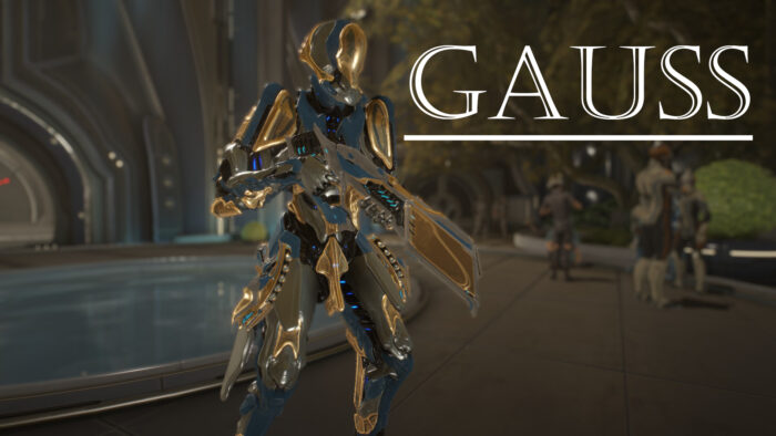 Gauss Builds Guide | Warframe-School com