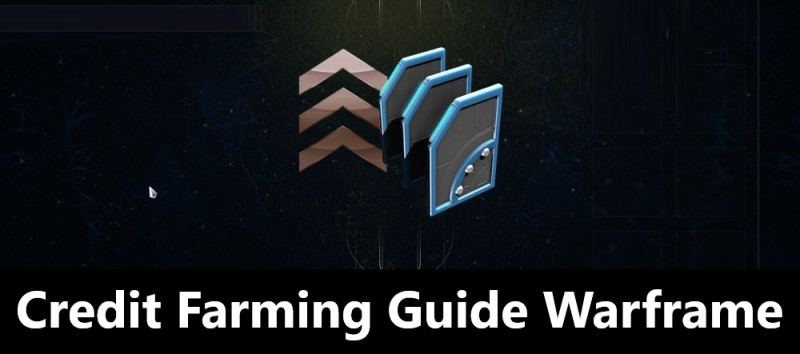 Credit Farming Guide Warframe