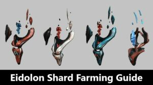 Eidolon Shard Farming Guide