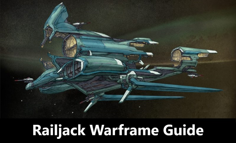 Railjack Guide Warframe
