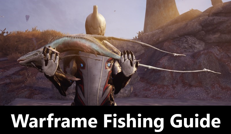 Warframe Fishing Guide - How to Fish