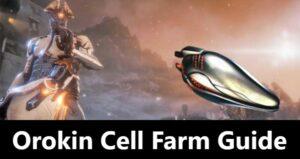 orokin cell farm guide warframe
