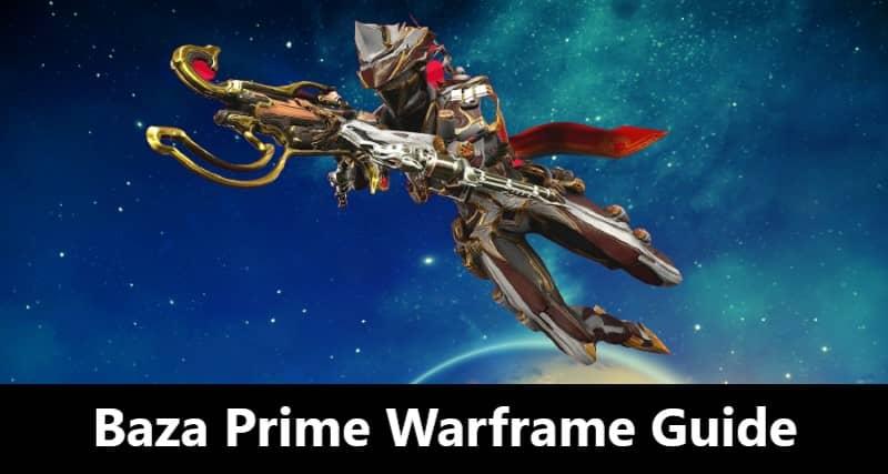 Baza Prime Warframe