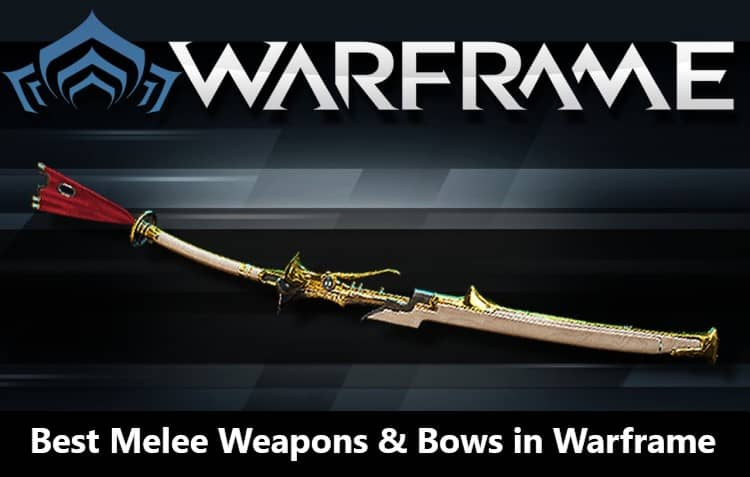 Best-Melee-Weapons-Warframe