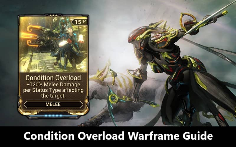 Condition-Overload-Mod-Warframe