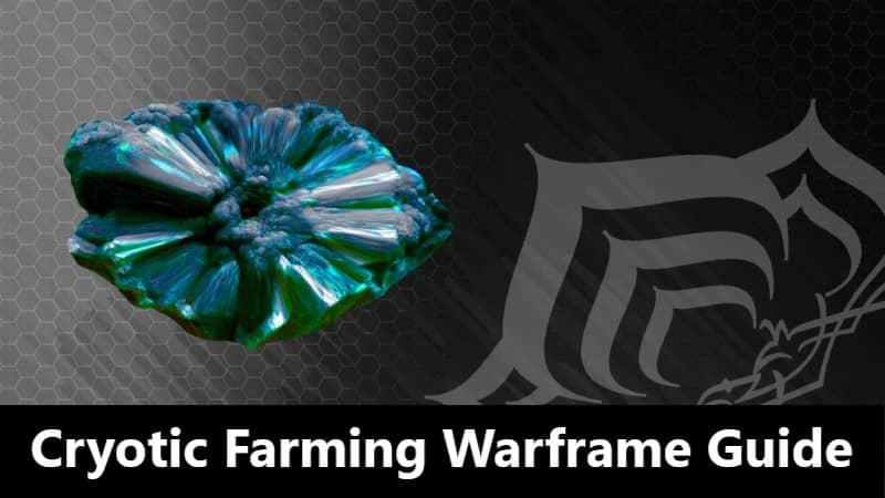 Cryotic farming warframe